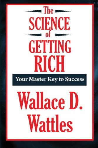 The Science of Getting Rich (A Thrifty Book) (Paperback)