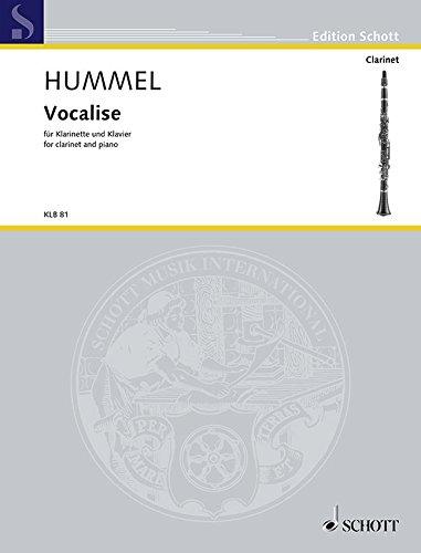Vocalise: für Klarinette (oder Sopran-Saxophon) und Klavier. Klarinette (oder Sopran-Saxophon) und Klavier. Einzelausgabe. (Edition Schott)