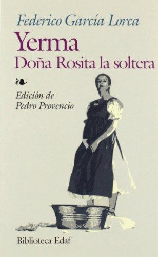 Yerma - doña rosita la soltera [Lingua spagnola]: 272