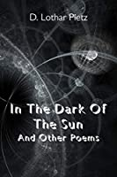 In The Dark Of The Sun: And Other Poems