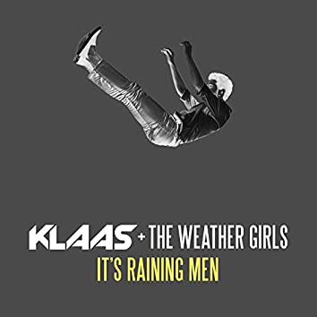 It's Raining Men (Klaas Remix)