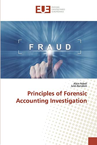 Ndedi, A: Principles of Forensic Accounting Investigation