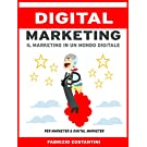 Digital Marketing: Il marketing in un mondo digitale (ed. febbraio 2020)