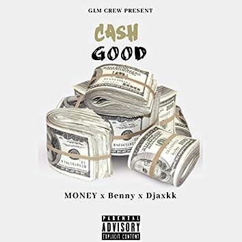 Cash Good