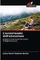 L'avvenimento dell'educazione