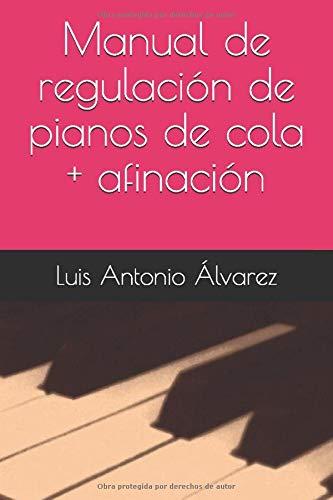 Manual de regulación de pianos de cola + afinación
