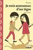 Je suis amoureux d'un tigre de Paul Thiès (23 janvier 2008) Broché - 23/01/2008