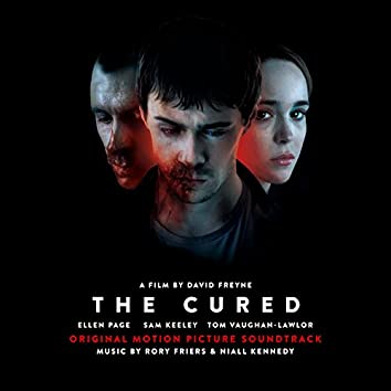 The Cured (Original Motion Picture Soundtrack)
