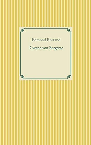 Cyrano von Bergerac (Taschenbuch-Literatur-Klassiker)