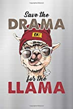 Drama: Llama Save The  Saying No Prob Funny Cool Face Notebook, Journal for Writing, Size 6