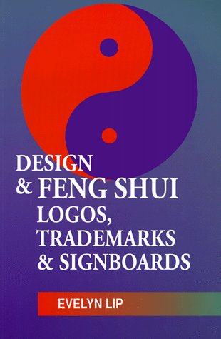 The Design & Feing Shui of Logos, Trademarks & Signboards