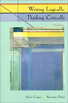 Writing Logically Thinking Critically  3rd Edition