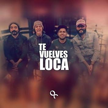 Te Vuelves Loca (feat. Los Chotgun, Manuel Rubio Mendoza, Finde, Dante Gastelum & Buffalo)