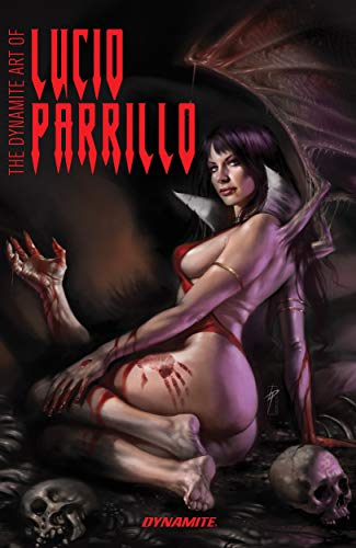 The Dynamite Art of Lucio Parrillo (The Dynamite Art of...) (English Edition)