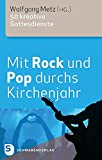 Mit Rock und Pop durchs Kirchenj...