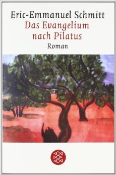 Das Evangelium nach Pilatus (Literatur) ( 13. September 2007 )