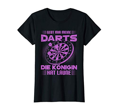 Damen Dart Spielerin Cooles Darts Reicht Der Chefin Die Pfeile T-Shirt