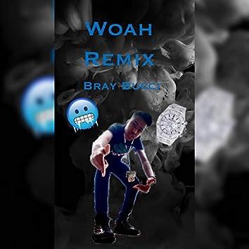 Woah Remix