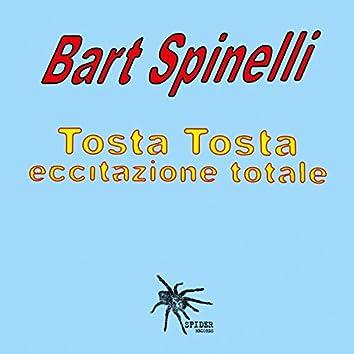 Tosta Tosta Eccitazione Totale (Remastered)