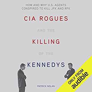 CIA Rogues and the Killing of the Kennedys cover art