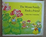 The Mouse Family Finds a Friend (A Kim's Story Coloring Book)