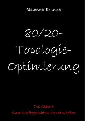80/20-Topologie-Optimierung