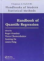 Handbook of Quantile Regression (Chapman & Hall/CRC Handbooks of Modern Statistical Methods)