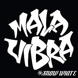 Snow White Explicit By Mala Vibra On Amazon Music Unlimited