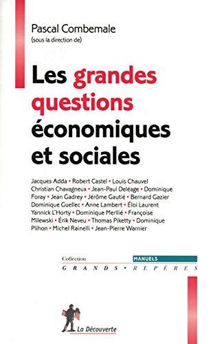 GRANDES QUESTIONS ECONOMIQUES