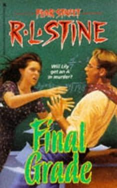 Final Grade (Fear Street, No. 30)