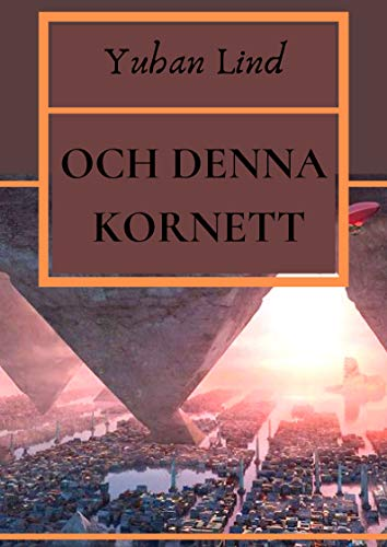 Och denna kornett (Swedish Edition)