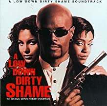 A Low Down Dirty Shame: The Soundtrack