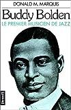 Buddy Bolden, le premier musicien de jazz