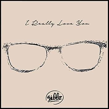 I Really Love You
