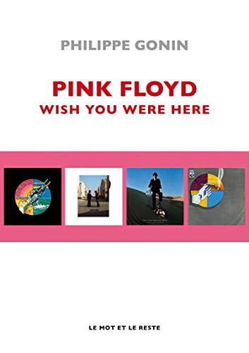 Le livre Wish You Were Here pour fan de Pink Floyd