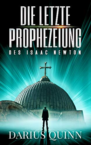 Buchseite und Rezensionen zu 'Die letzte Prophezeiung des Isaac Newton' von Darius Quinn