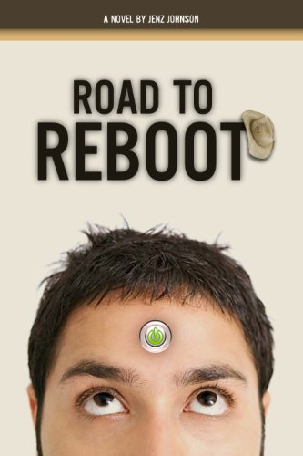 Road To Reboot: A Novel (English Edition)