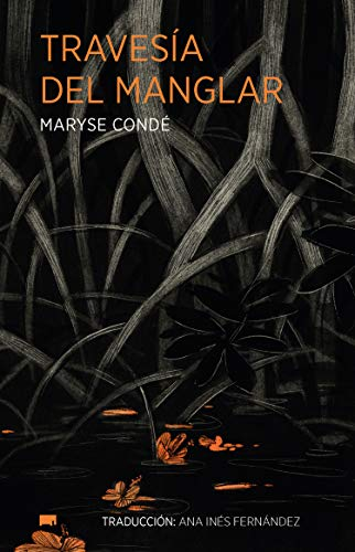 Travesía del manglar de Maryse Condé