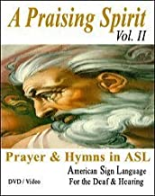 Praising Spirit, Vol. II - Learn Sign Language DVD - Christian Worship Songs Video on DVD - American Sign Languge - Learn ASL on DVD