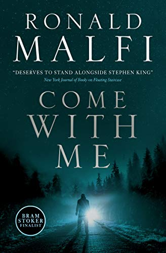 Come With Me by [Ronald Malfi]