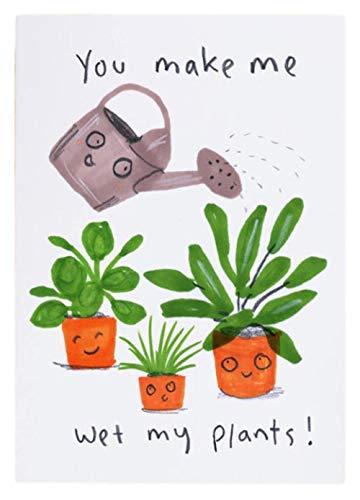 Je maakt me nat mijn planten eco-vriendelijke Humor groeten kaart