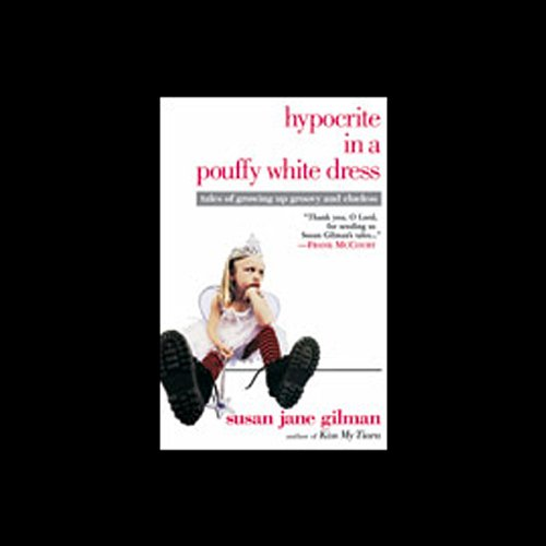 Hypocrite in a Pouffy White Dress audiobook cover art
