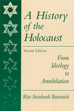 A History of the Holocaust: From Ideology to Annihilation (2nd Edition)