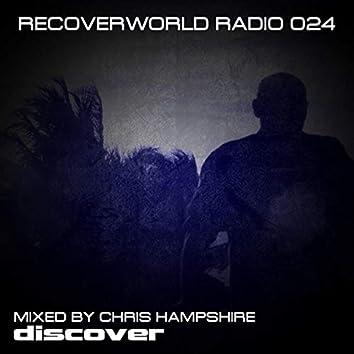 Recoverworld Radio 024 (Mixed by Chris Hampshire)