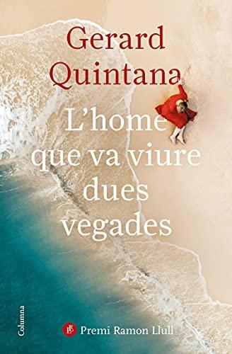 L'home que va viure dues vegades: Premi Ramon Llull 2021 (Clàssica) (Catalan Edition) PDF EPUB Gratis descargar completo
