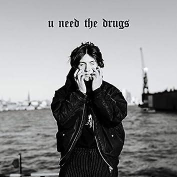 U Need the Drugs (feat. dead memxry)