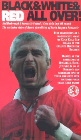 Middlesbrough FC - Black And White And Red All Over! [VHS]