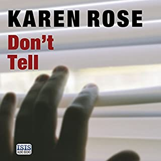 Don't Tell                   De :                                                                                                                                 Karen Rose                               Lu par :                                                                                                                                 Jeff Harding                      Durée : 16 h et 8 min     Pas de notations     Global 0,0
