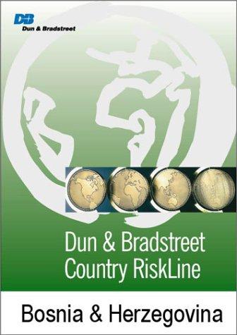 D&B Country RiskLine Report: Bosnia & Herzegovina