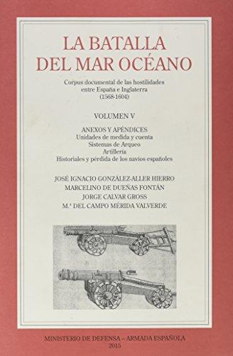 La Batalla del Mar Océano. Vol. V: 9